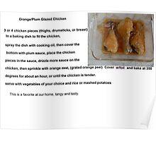 Glazed Orange/ Plum Chicken Poster