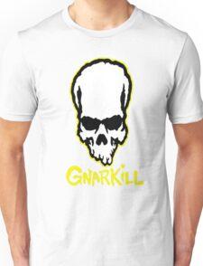 Gnarkill Unisex T-Shirt