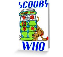 Scooby Who Greeting Card