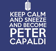have you ever sneezed so hard that you became peter capaldi? Unisex T-Shirt