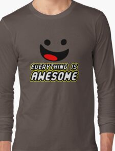 Everything Is Awesome Long Sleeve T-Shirt