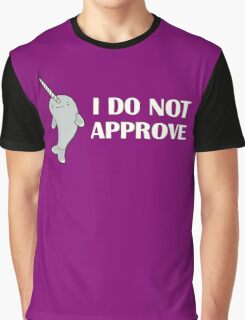 The Disapproving Narwhal  Graphic T-Shirt