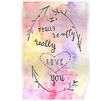 I really, really, really love you. Poster