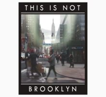 This is Not Brooklyn by Zairul Zin