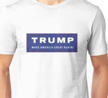 TRUMP - Make America Great Again! Unisex T-Shirt