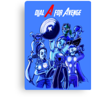 Dial A For Avenge Canvas Print