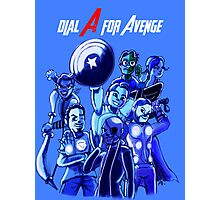 Dial A For Avenge Photographic Print