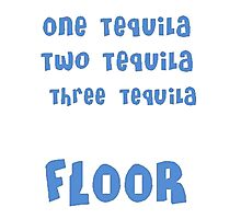 One Tequila, Two Tequila, Three Tequila, FLOOR Photographic Print