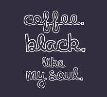 Coffee. Black.  Unisex T-Shirt