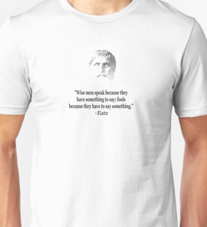 Quote By Plato Unisex T-Shirt