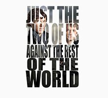 Just the Two of Us Sherlock Quote Unisex T-Shirt