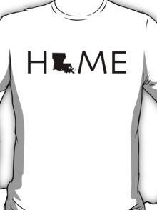 LOUISIANA HOME T-Shirt
