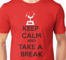 KEEP CALM AND TAKE A BREAK Unisex T-Shirt