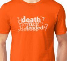 Deaded??? Unisex T-Shirt