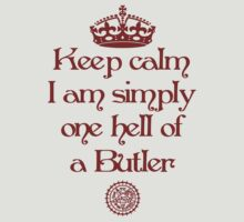 I'm Simply One Hell of a Butler by Holly Newsome