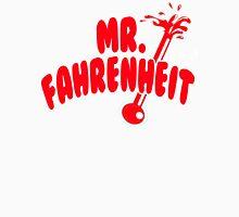Mr. Fahrenheit T-Shirt