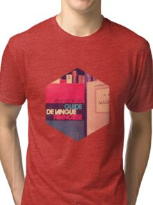 A guide to the french language.  Tri-blend T-Shirt