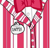 Dapper Dan - Pink by ChandlerLasch
