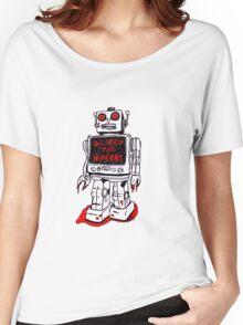 Robot Destroy All Humans Women's Relaxed Fit T-Shirt