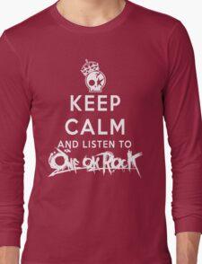 keep calm - one ok rock enjoy Long Sleeve T-Shirt