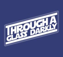 The Dark Glass Strikes Back by Through a Glass Darkly