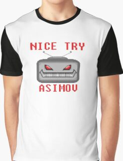 Nice Try Asimov -- Pixel Robot  Graphic T-Shirt