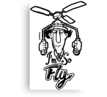 Go Go Gadget Swagger... I'm So Fly Canvas Print