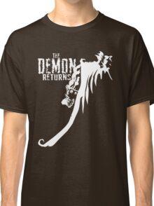 The Demon Returns (White) Classic T-Shirt