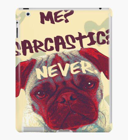 Pug Sarcasm iPad Case/Skin