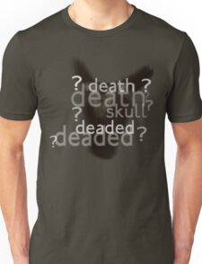 Death, Skull, Deaded???? Unisex T-Shirt