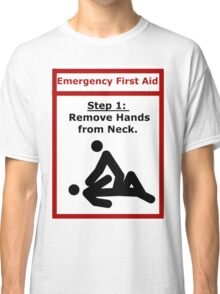 In Case of Emergency... Classic T-Shirt