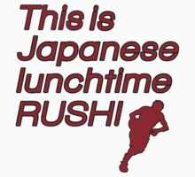 Japanese Lunchtime! by Jacob Betteridge