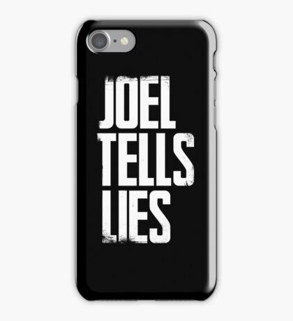 Joel Tells Lies iPhone Case/Skin