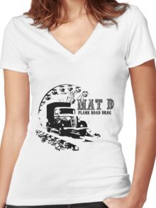 Plank Road Drag Women's Fitted V-Neck T-Shirt