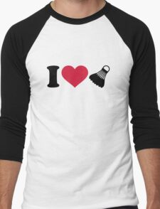I love Badminton shuttlecock Men's Baseball ¾ T-Shirt
