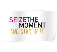 Seize the moment; Hamilton Poster
