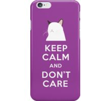 Keep Calm and Don't Care iPhone Case/Skin