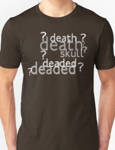 Death, Skull, Deaded? w/o background image Unisex T-Shirt