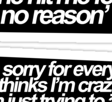SHE HIT ME FOR NO REASON Sticker