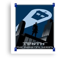 TENTH - THE ANIMATED SERIES Canvas Print