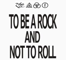 To Be A Rock And Not To Roll by Beatlemily