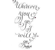 Wherever you go Ruth 1:16 calligraphy art by Melissa Goza
