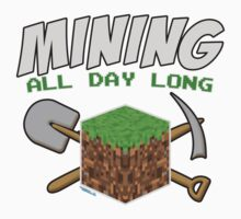 Mining All Day Long by GeekGamer