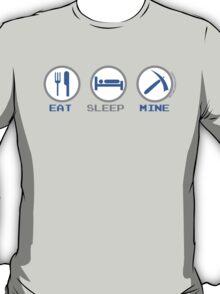 Eat Sleep Mine T-Shirt