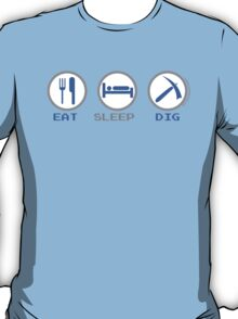 Eat Sleep Dig T-Shirt