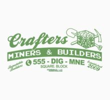 Crafters, Miners and Builders by GeekGamer