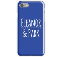 Eleanor & Park by Rainbow Rowell iPhone Case/Skin
