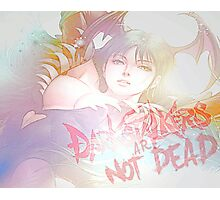 Darkstalkers Are Not DEAD Photographic Print