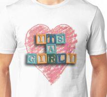 It's a Girl! Unisex T-Shirt