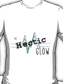 The Hectic Glow tour shirt. T-Shirt